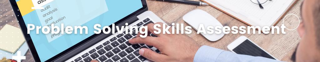 Problem Solving Skills Assessment